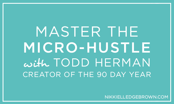 Todd Herman 90 Day Year